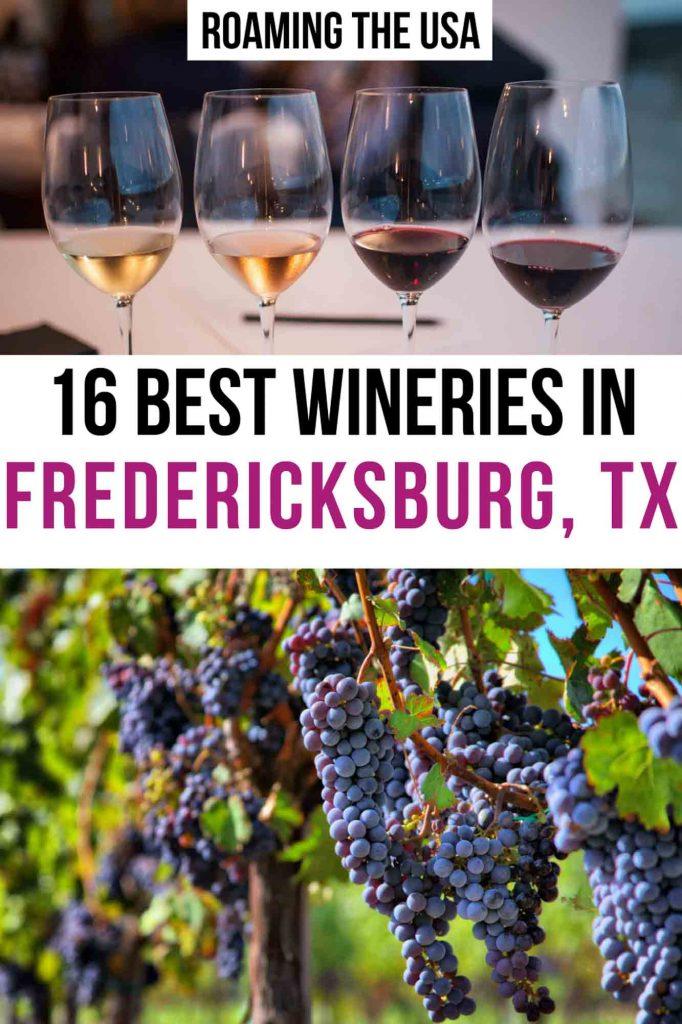 Best wineries in Fredericksburg TX - Pinterest graphic