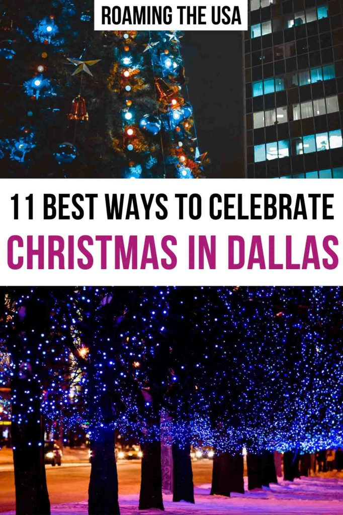 Best ways to celebrate Christmas in Dallas  Pinterest graphic