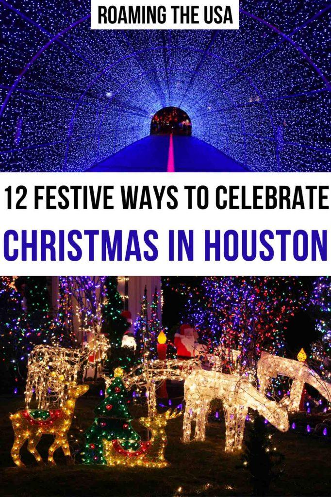 Festive Ways to Celebrate Christmas in Houston Pinterest Graphic