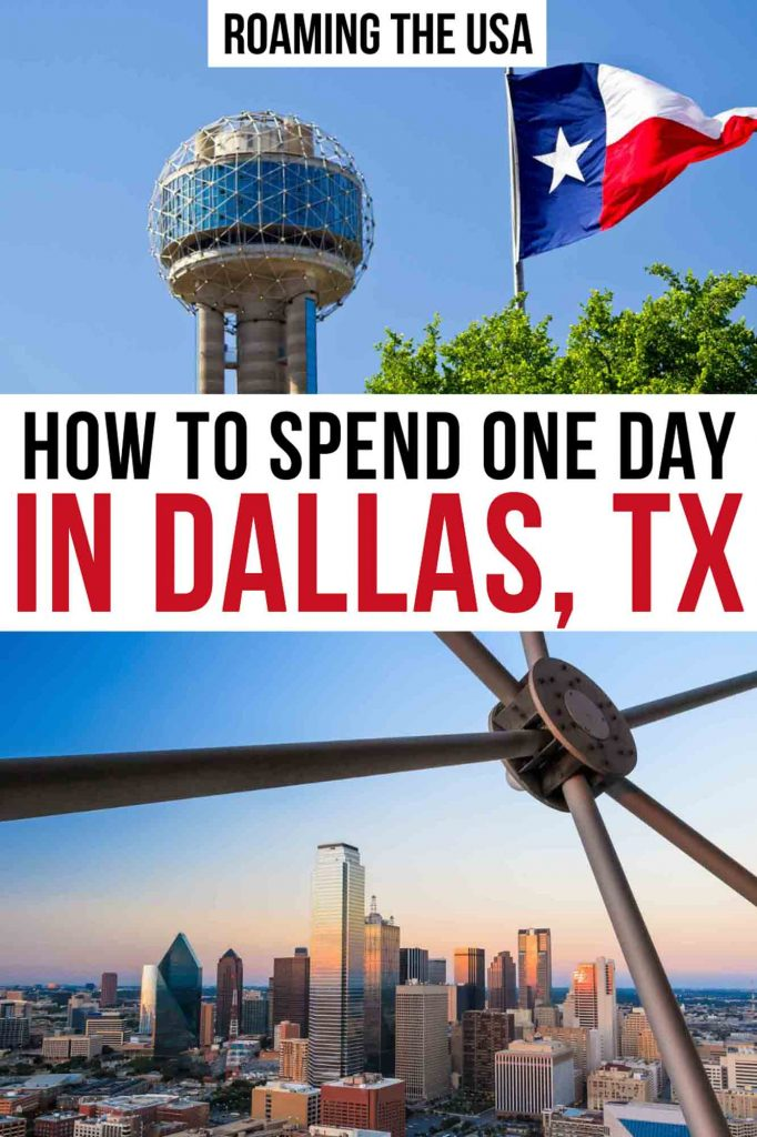 How to spend one day in Dallas Pinterest Graphic