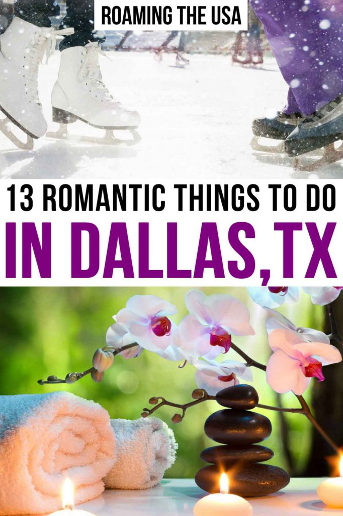 Most Romantic Things to Do in Dallas  Pinterest graphic
