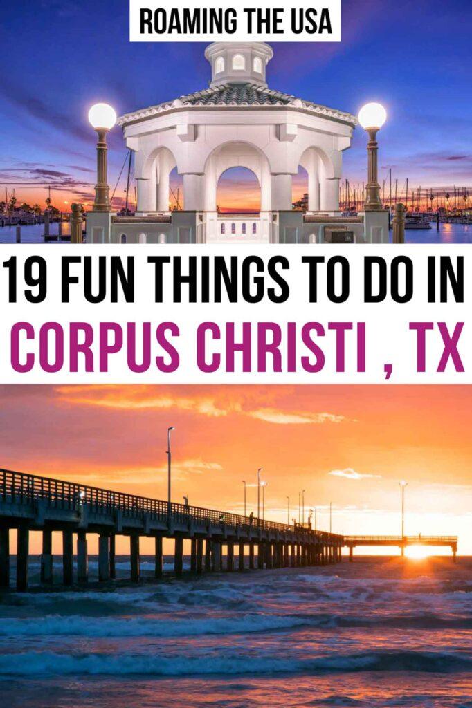 Fun Things to Do in Corpus Christi TX Pinterest Graphic