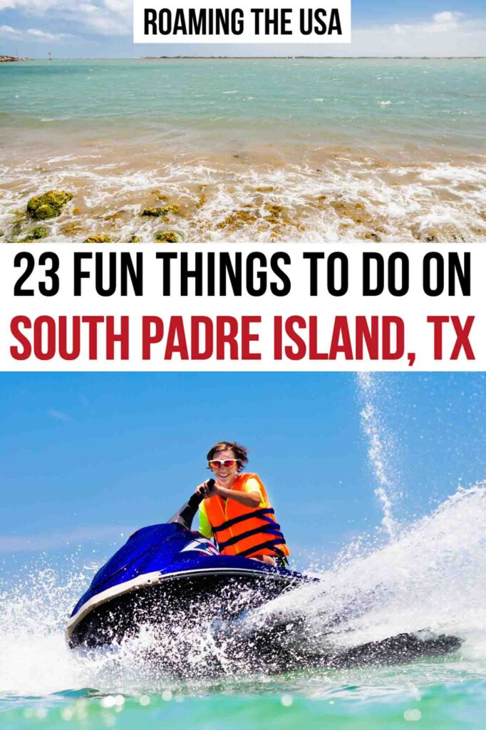 Fun Things to Do on South Padre Island, TX, Pinterest Graphic