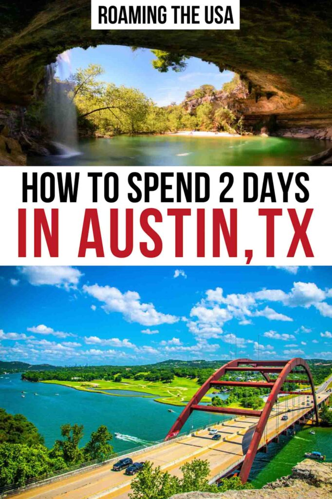 How to spend 2 day in Austin, Texas Pinterest Graphic