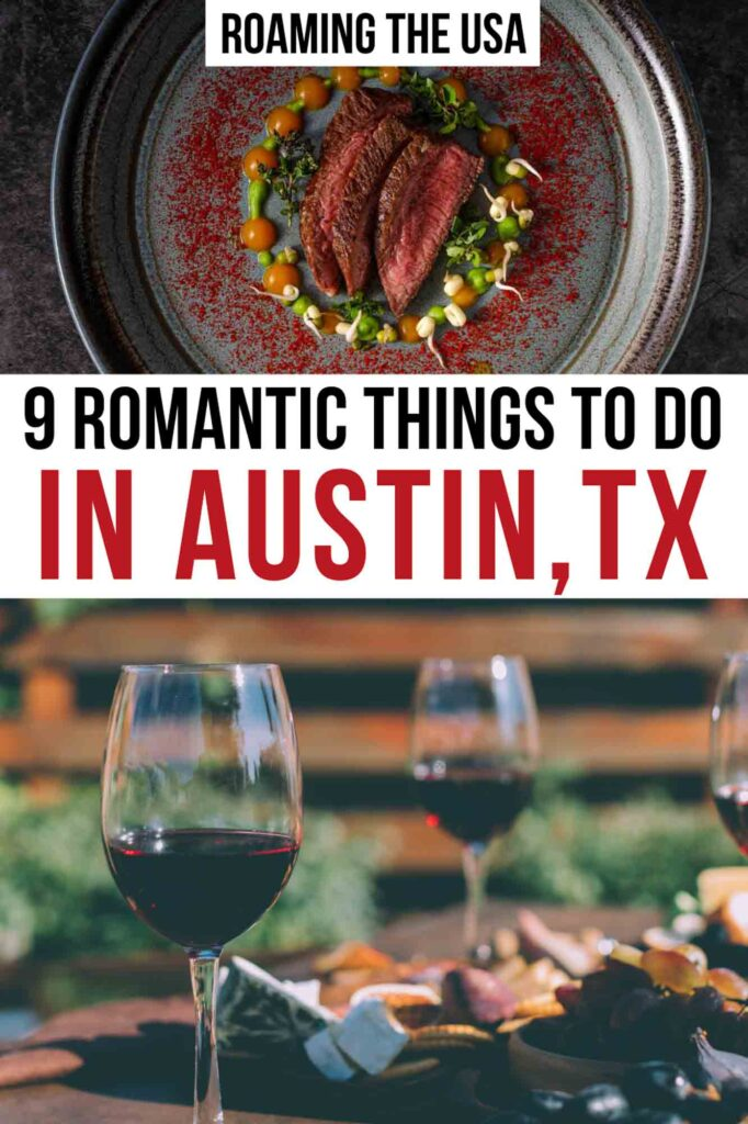 Romantic things to do in Austin, Texas Pinterest graphic