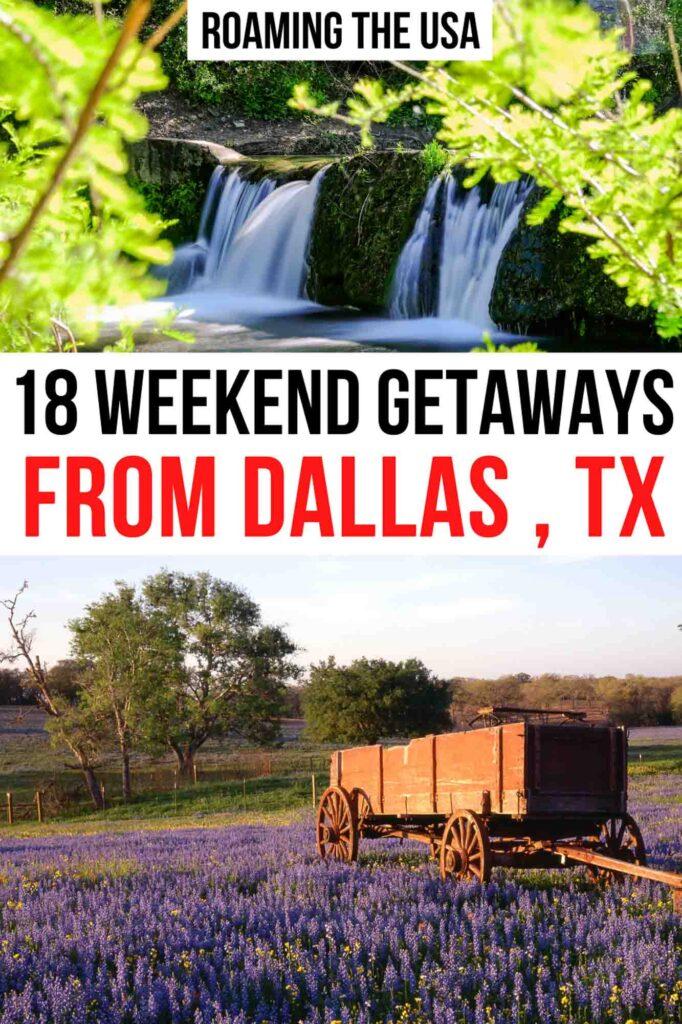 Best weekend getaways from Dallas Pinterest graphic