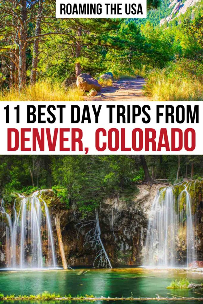 Amazing Day Trips from Denver, Colorado Pinterest Graphic