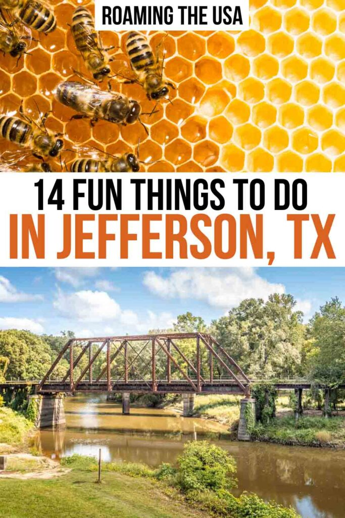 Fun Things to Do in Jefferson TX, Pinterest Graphic